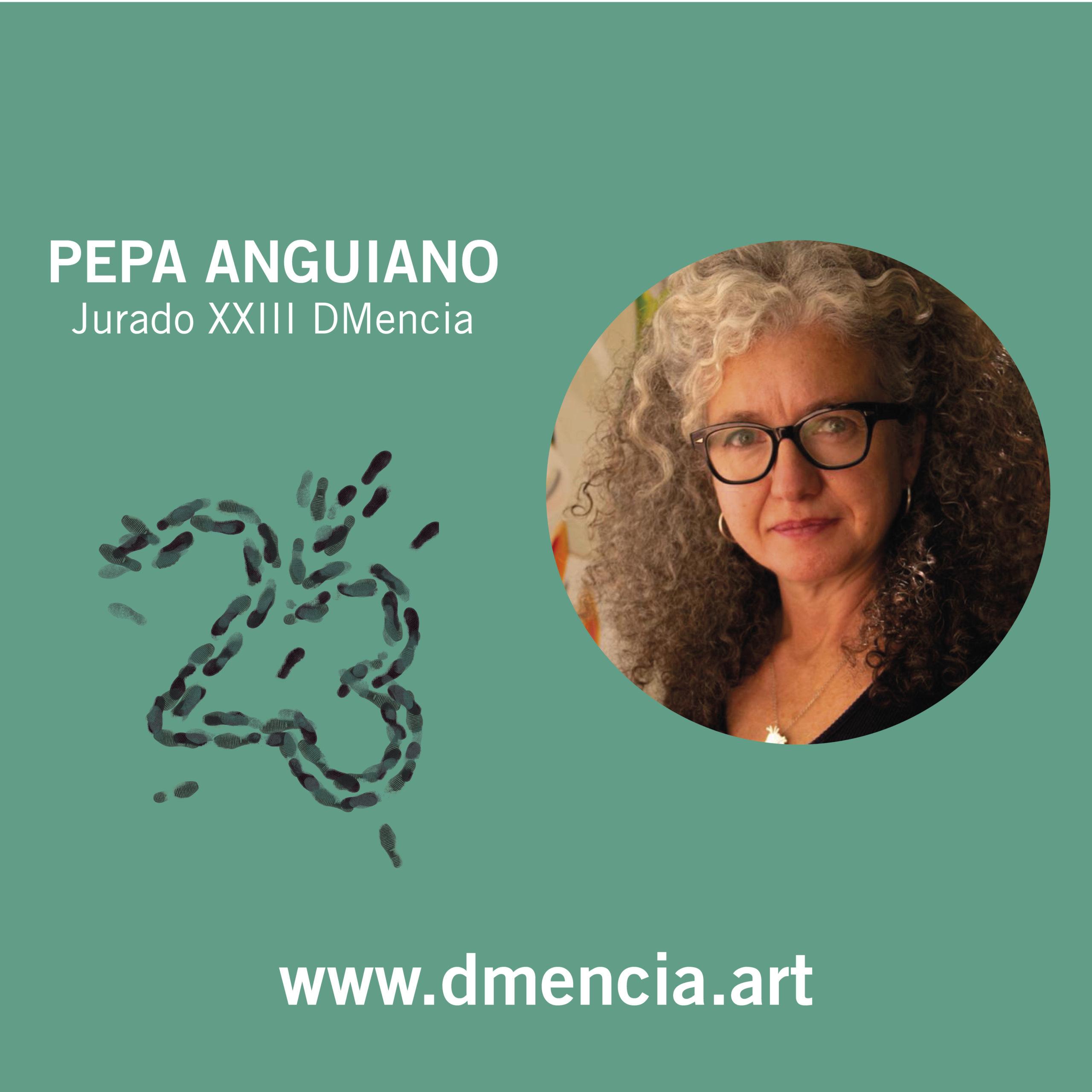 Pepa Anguiano - DMencia 2021